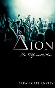 Dion: His Life and Mine by [Anstey, Sarah Cate]