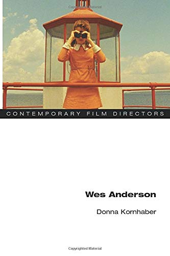 Wes Anderson  Contemporary Film Directors