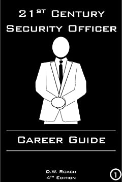 21st Century Security Officer: Career Guide