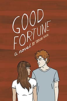 Good Fortune: a novel (Greywater Chronicles Book 3) by [Rush, Taylor]