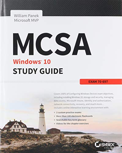 MCSA Microsoft Windows 10 Study Guide: Exam 70-697 ()