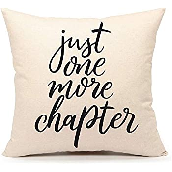 4TH Emotion Just One More Chapter Throw Pillow Case Cushion Cover Book Lovers Cotton Linen 18 x 18 Inch