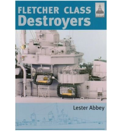 Fletcher and Class Destroyers by Lester, Abbey ( Author ) ON Nov-15-2007, Paperback pdf epub
