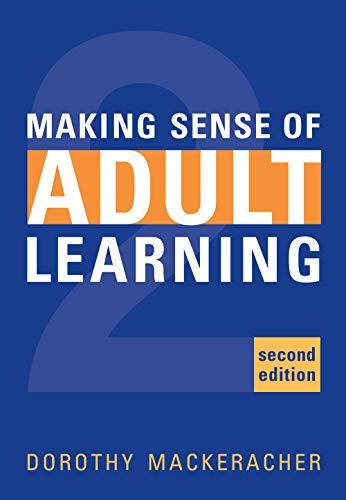 Making Sense of Adult Learning