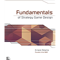 Fundamentals of Strategy Game Design (English Edition)