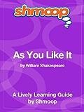 As You Like It: Shmoop Study Guide