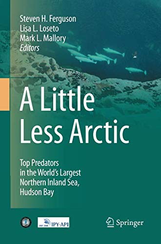 A Little Less Arctic: Top Predators in the World's Largest Northern Inland Sea, Hudson Bay (Top 10 Largest Animals In The World)