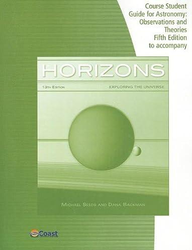 telecourse study guide for seeds backman s horizons exploring the rh amazon com Horizons Exploring the Universe Answers Travel Universe