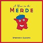 A Year in the Merde | Stephen Clarke