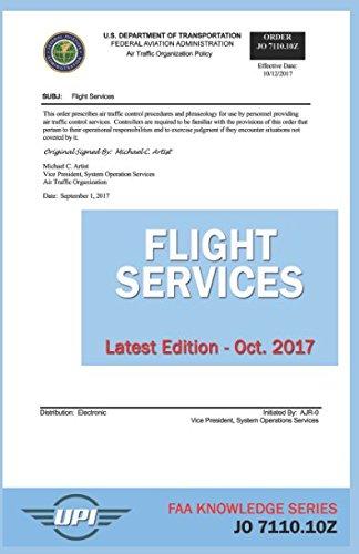 Flight Services Order: JO 7110.10Z: Latest Edition - Oct. 20