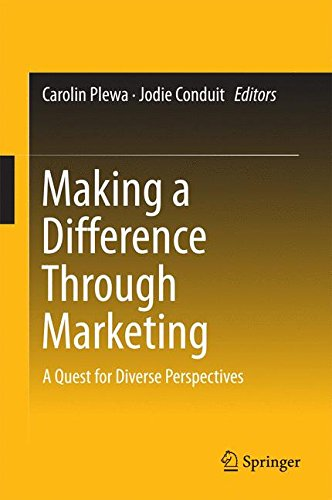 Making a Difference Through Marketing: A Quest for Diverse Perspectives