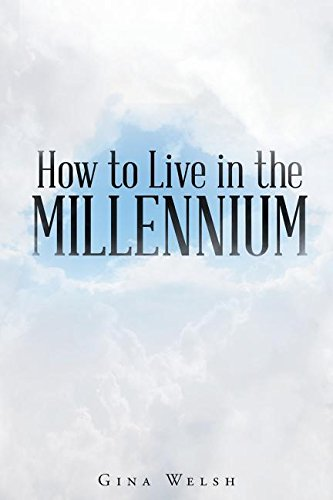 How to Live in the Millennium