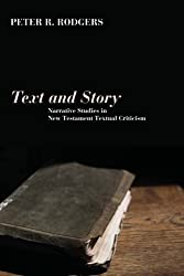 Text and Story: Narrative Studies in New Testament Textual Criticism