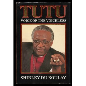 (Bishop Desmond) Tutu: Voice of the Voiceless