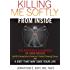 Killing Me Softly From Inside: The Mysteries and Dangers of Acid Reflux And Its Connection to America's Fastest Growing Cancer with A Diet That May Save Your Life