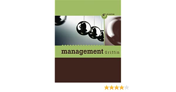 Management By Ricky W Griffin 9th Edition Pdf
