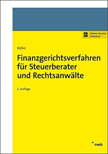 Finanzgerichtsverfahren für Steuerberater und Rechtsanwälte Taschenbuch – 20. September 2017 Bernd Rätke NWB Verlag 3482644225 Handels- und Wirtschaftsrecht
