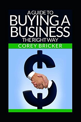 Read Online A Guide To Buying A Business The Right Way ebook
