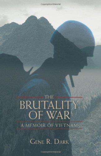 The Brutality of War: A Memoir of Vietnam by Brand: iUniverse, Inc.
