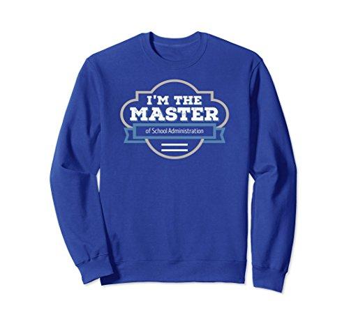 Unisex School Administration Masters Graduation Gift Sweatshirt Large Royal Blue (Master Adult Sweatshirt)