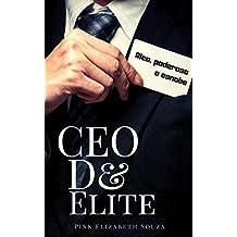 CEO de Elite: Rico, Poderoso e Esnobe