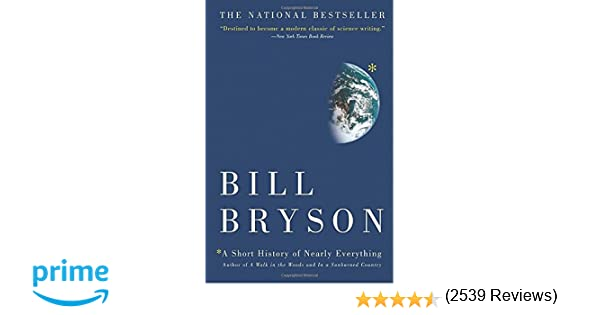 A Short History of Nearly Everything: Bill Bryson: 8601410908072 ...