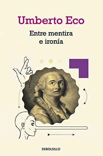 Descargar Libro Entre Mentira E Ironía Umberto Eco