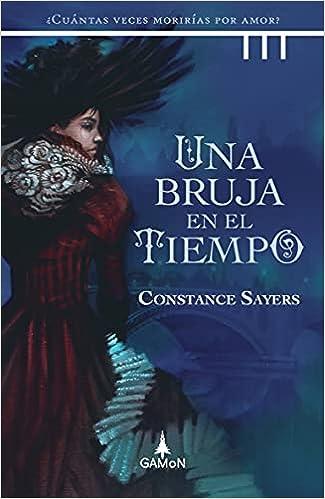 Una bruja en el tiempo de Constance Sayers