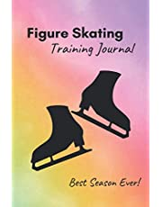 Figure Skating Training Journal: Training log specific to figure skating – Rainbow cover – inspiring notebook with prompts to track practices, record notes, list successes and remember the best season ever (6x9, 230 pages)