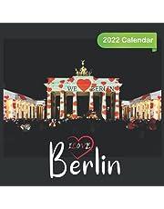 Ilove Berlin Calendar 2022: Official Berlin 2022 Calendar (12 Months) , Travel Calendar 2022, Square 2022 Calendar, German 2022 Calendar