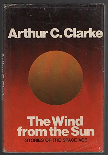 The Wind from the Sun: Stories of the Space Age