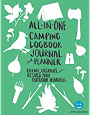 All in One Camping Logbook, Journal, and Planner: Create, Organize, and Record Your Outdoor Memories!
