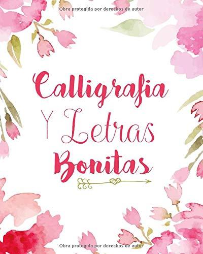 Caligrafia y Letras Bonitas: Cuaderno de caligrafía y lettering en más de diez estilos modernos (Spanish Edition) (Tapa Blanda)