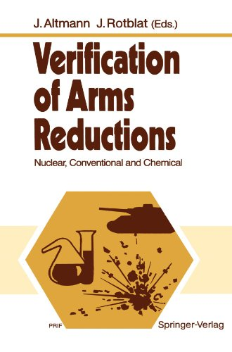 Verification of Arms Reductions: Nuclear, Conventional and Chemical by Brand: Springer