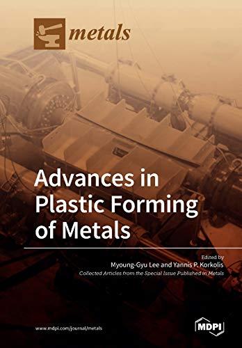 Design Aluminum Extrusion - Advances in Plastic Forming of Metals