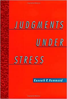 Book By Kenneth R. Hammond - Judgments under Stress: 1st (first) Edition