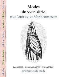 Modes du XVIIIe siècle sous Louis XVI et Marie-Antoinette