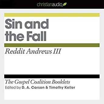 Sin and the Fall: The Gospel Coalition Audio Booklets (Audio