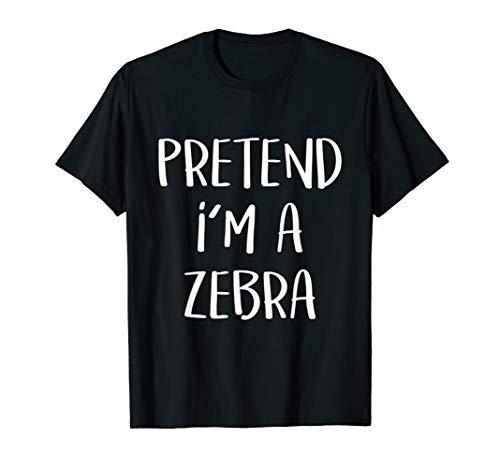Pretend I'm A Zebra Costume Funny Halloween Party T-Shirt]()