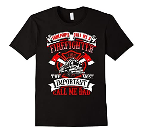 Mens Firefighter Dad Father's Day Gift for Fireman T Shirt Large Black
