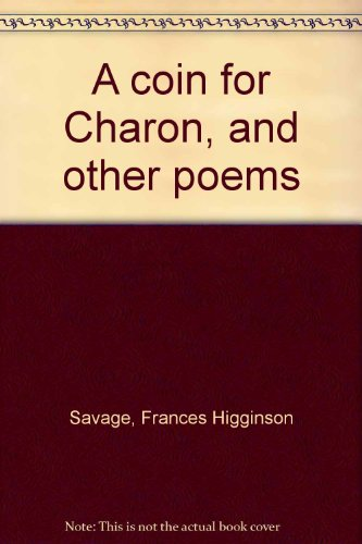 A Coin for Charon and Other Poems
