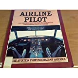 Airline Pilot, Future Aviation Professionals of America Staff, 0131150154