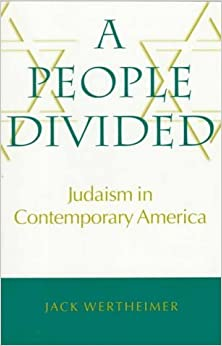 Book A People Divided: Judaism in Contemporary America (Brandeis Series in American Jewish History, Culture, and Life) by Jack Wertheimer (1997-09-15)