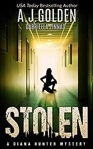 Stolen (A Diana Hunter Mystery Book 3)