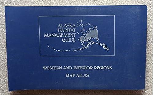 Alaska Habitat Management Guide Western And Interior