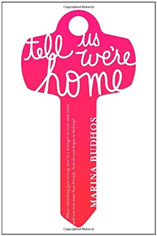 book cover of Tell Us We\'re Home