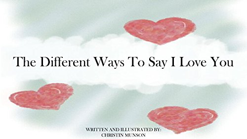 the-different-ways-to-say-i-love-you