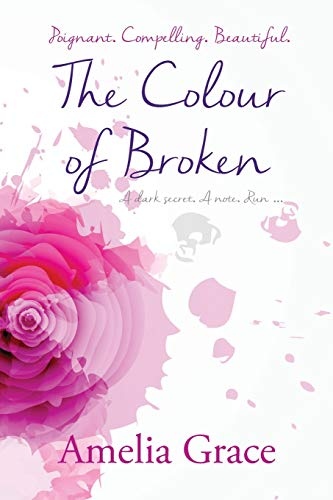 The Colour of Broken by Lilly Pilly Publishing
