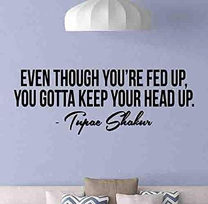Amazon Com Tupac Shakur Quote Wall Decal Motivational