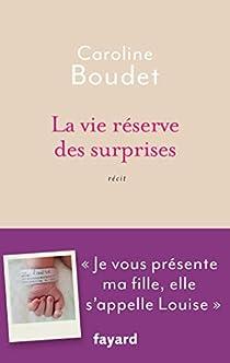 La vie réserve des surprises par Boudet